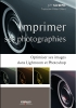 EYROLLES Imprimer ses Photographies