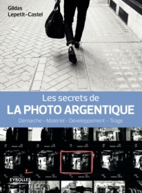 EYROLLES Les Secrets de la Photo Argentique