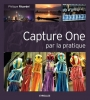 EYROLLES Capture One par la Pratique