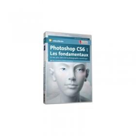 video2brain photoshop cs6 les fondamentaux